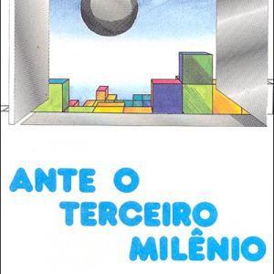 ANTE O TERCEIRO MILENIO