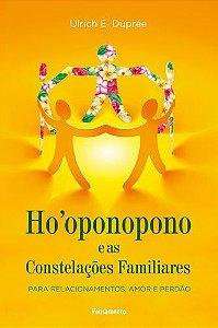 HOOPONOPONO E AS CONSTELAÇÕES FAMILIARES