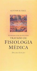 FUNDAMENTOS DE GUYTON  TRATADO DE FISIOLOGIA MEDICA