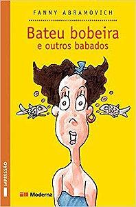 BATEU BOBEIRA E OUTROS BABADOS