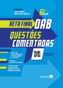 RETA FINAL OAB - QUESTOES COMENTADAS 6ª ED