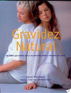 GRAVIDES NATURAL - UM PRATICO GUIA HOLISTICO
