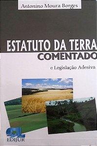 ESTATUTO DA TERRA COMENTADO