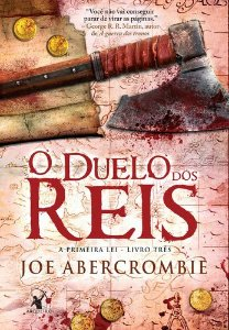 O DUELO DOS REIS - A PRIMEIRA LEI - LIVRO 3