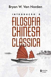 INTRODUCAO A FILOSOFIA CHINESA CLASSICA