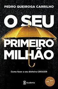 O SEU PRIMEIRO MILHAO