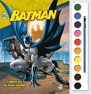 BATMAN - CORES DE SUPER HEROI