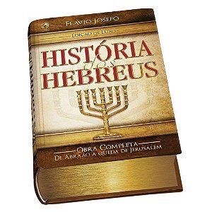 HISTÓRIA DOS HEBREUS