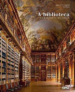 A Biblioteca - Uma História Mundial
