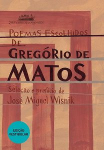 POEMAS ESCOLHIDOS DE GREGORIO DE MATOS