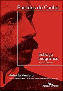 EUCLIDES DA CUNHA ESBOCO BIOGRAFICO