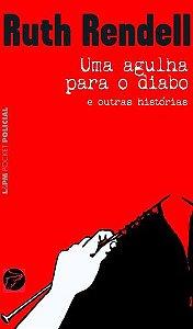 UMA AGULHA PARA O DIABO - 281