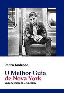 O MELHOR GUIA DE NOVA YORK