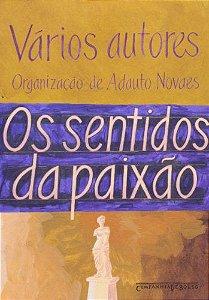OS SENTIDOS DA PAIXAO - EDICAO DE BOLSO