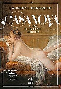 CASANOVA A VIDA DE UM GENIO SEDUTOR