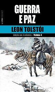 Guerra e Paz - Vol. 4 - 628