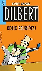 Dilbert 5: Odeio reuniões - 810