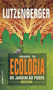 MANUAL DE ECOLOGIA DO JARDIN AO PODER VOL. 2 - 1072