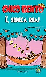 CHICO BENTO - E SONECA BOA 1179