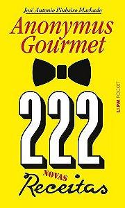 222 RECEITAS - ANONYMUS GOURMET - 1302