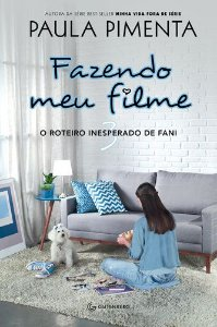 FAZENDO MEU FILME 3 - O ROTEIRO INESPERADO DE FANI