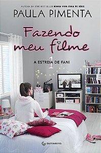 FAZENDO MEU FILME 1 A ESTREIA DE FANI