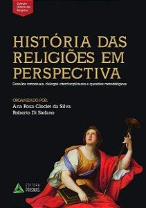 HISTÓRIA DAS RELIGIÕES EM PERSPECTIVA