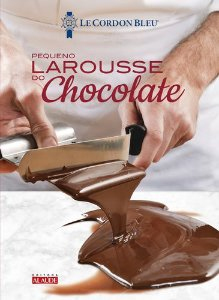 PEQUENO LAROUSSE DO CHOCOLATE