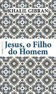 JESUS, O FILHO DO HOMEM