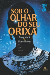SOB O OLHAR DO SEU ORIXA