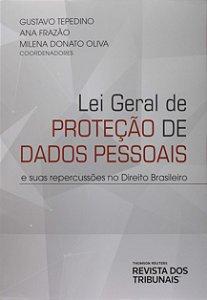 LEI GERAL DE PROTECAO DE DADOS PESSOAIS E SUAS REPERCUSSOES