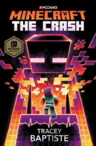 MINECRAFT THE CRASH