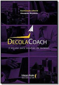 DecolaCoach: O impulso para coaches de sucesso