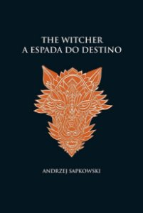 The Witcher - A espada do destino