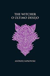 The Witcher - O último desejo
