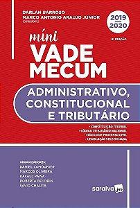MINI VADE MECUM ADMINISTRATIVO, CONSTITUCIONAL E TRIBUTARIO