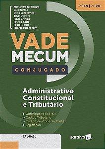 VADE MECUM ADMINISTRATIVO CONSTITUCIONAL E TRIBUTARIO - CONJ