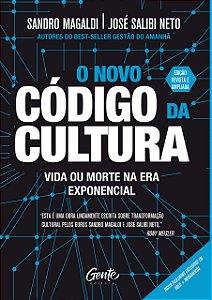 O novo código da cultura: vida ou morte na era exponencial