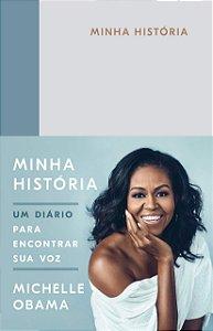 MINHA HISTORIA - UM DIARIO PARA ENCONTRAR SUA VOZ