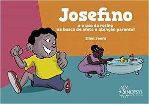 JOSEFINO E O USO DA ROTINA NA BUSCA DE AFETO E ATENCAO PAREN