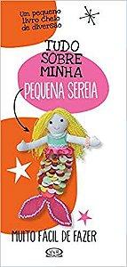 TUDO SOBRE MINHA SEREIA - PEQUENOS CRIATIVOS