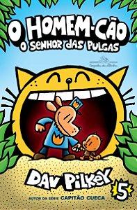 O HOMEM-CAO O SENHOR DAS PULGAS