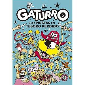 GATURRO 5 Y LOS PIRATAS DEL TESORO PERDIDO