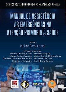 MANUAL DE ASSISTENCIA AS EMERGENCIAS NA ATENCAO PRIMARIA A S