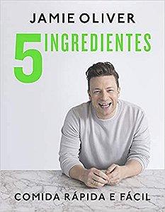 5 ingredientes: Comida rápida e fácil