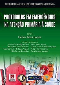 PROTOCOLOS EM EMERGENCIAS NA ATENCAO PRIMARIA A SAUDE