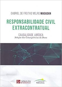 RESPONSABILIDADE CIVIL EXTRACONTRATUAL - CASUALIADE JURIDICA