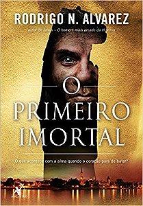 O PRIMEIRO IMORTAL