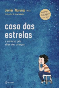 CASA DAS ESTRELAS 2° EDICAO