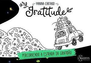 GRATITUDE PERCORRENDO A ESTRADA DA GRATIDAO